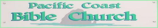 Pacific Coast Bible Church